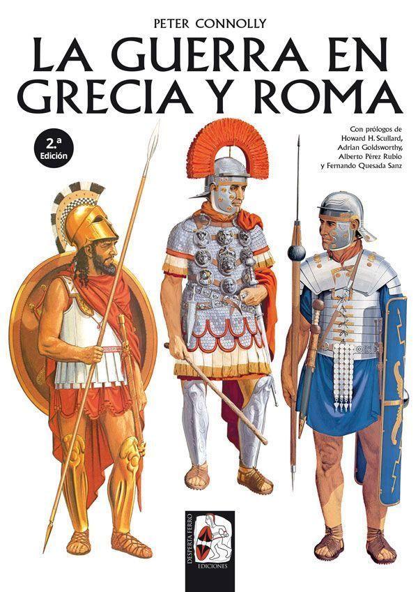 La guerra en Grecia y Roma Peter Connolly