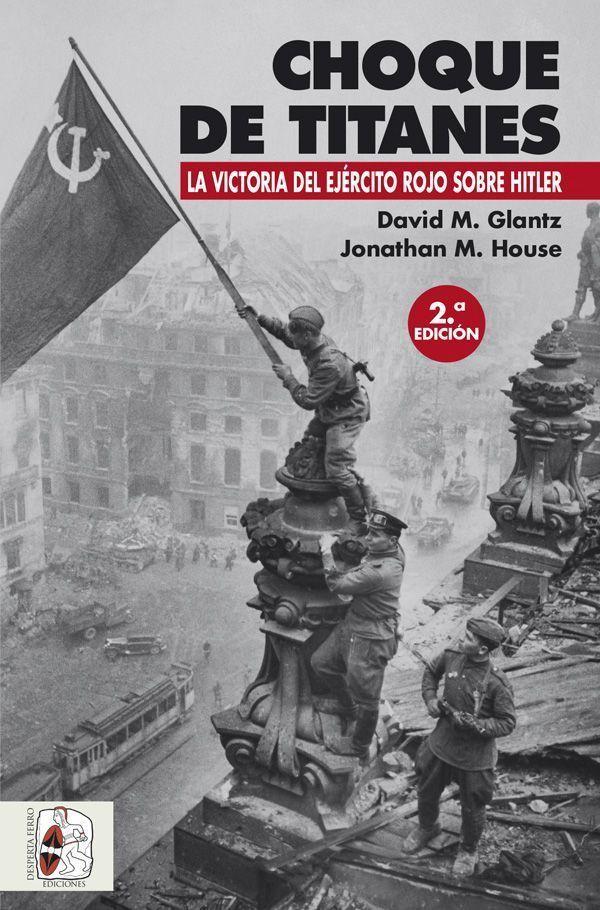 Choque de titanes fremte del este segunda guerra mundial