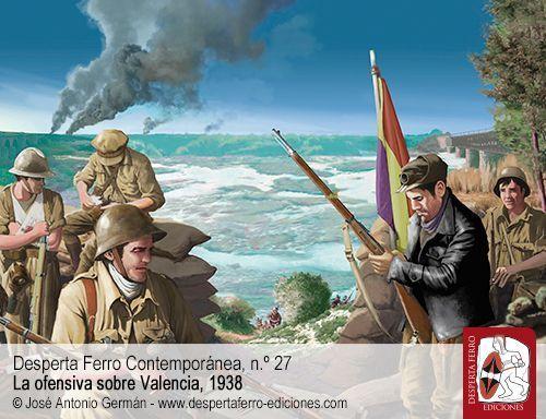 La ofensiva hasta Castellón por Juan Carlos Cortés Hidalgo
