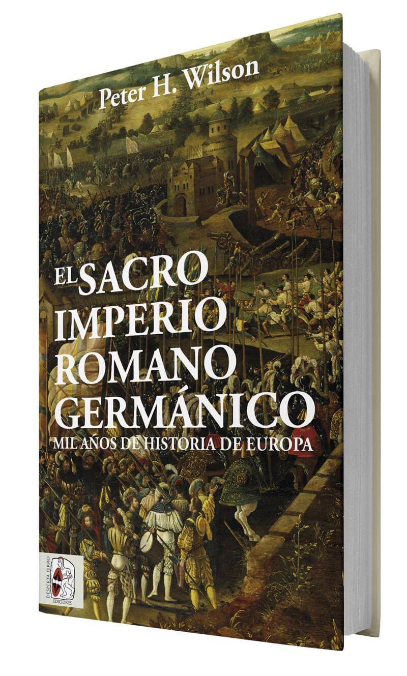 El sacrop imperio romano germánico de peter wilson