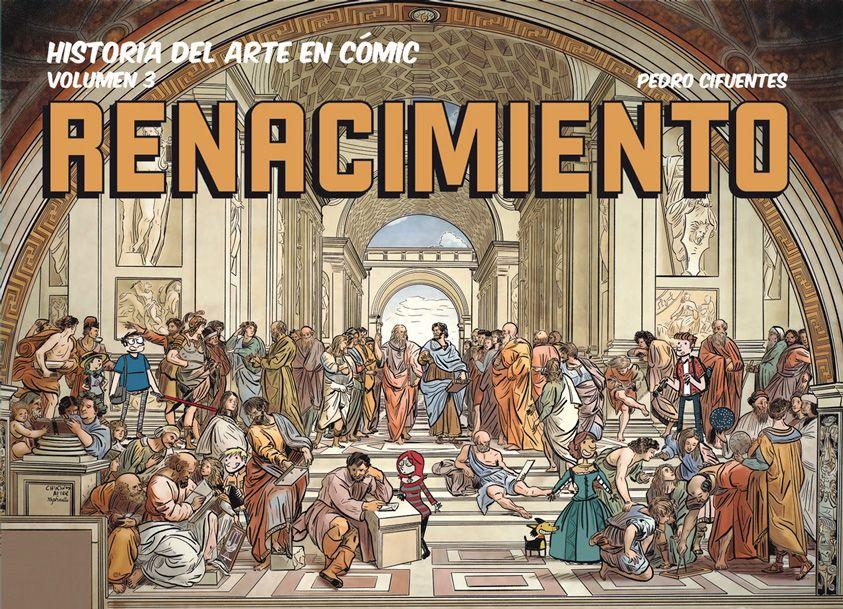Historia del arte en cómic volumen 3. El Renacimiento
